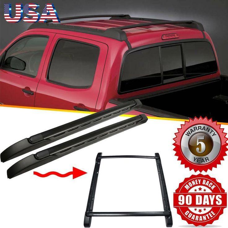 For 2005 2018 Toyota Tacoma Double Cab Roof Rack Side Rail Cross Bar Oem Replace Toyota Tacoma Double Cab Cars Trucks Toyota Tacoma