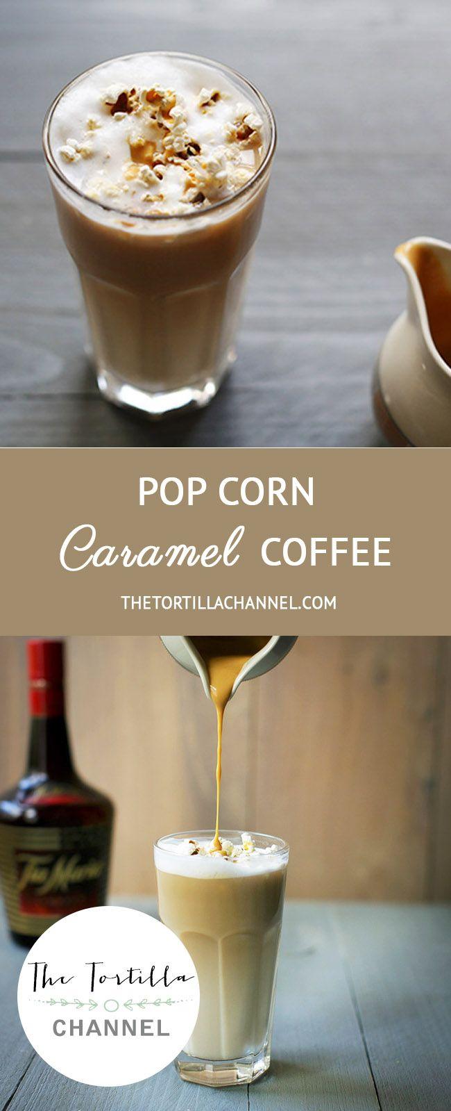 Popcorn Caramel Coffee The Tortilla Channel Recipe Caramel Coffee Coffee Recipe Healthy Coffee Recipes