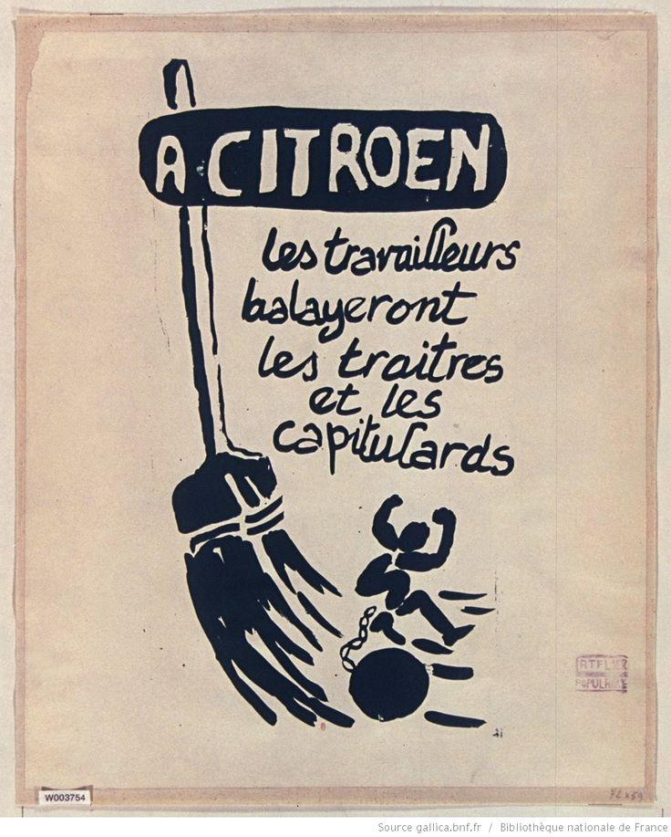 [Mai 1968]. A Citroën. Les travailleurs balayeront les traîtres et les capitulards, [mai-juin 1968]. Atelier populaire : [affiche] / [non identifié]