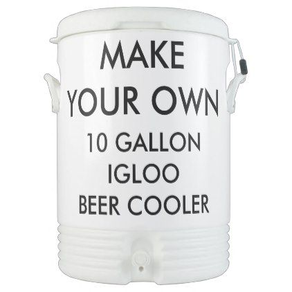 Custom Personalized 10 Gallon Portable Beer Cooler - create your own gifts personalize cyo custom