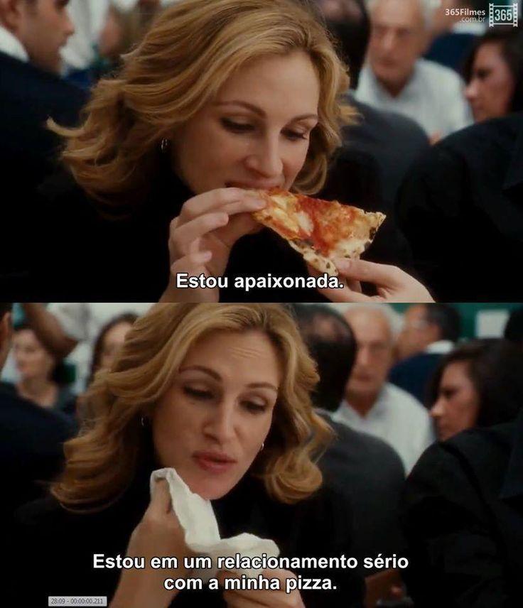 Apaixonado pela pizza hahahaha