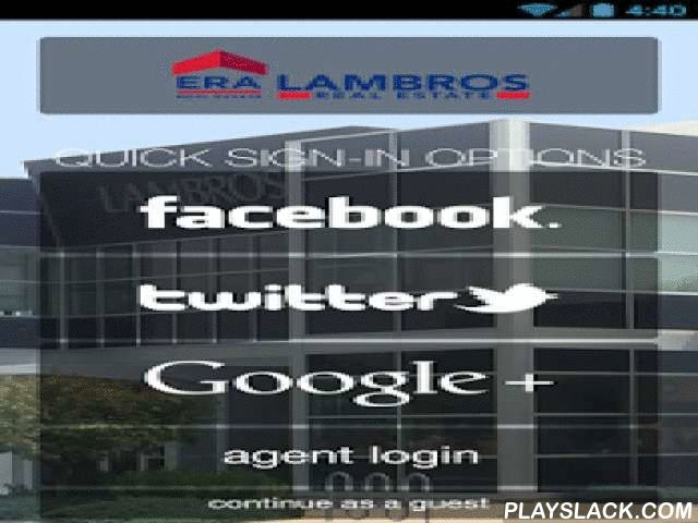 ERA Lambros Real Estate  Android App - playslack.com ,  Imagine a home buying and selling experience like never before! Making use of industry-leading technology, ERA Lambros Real Estate has done just that! View property listings in Full 1080p HD Video, search our local MLS, and use our latest Augmented Reality technology to scan any of our marketing materials and watch them come to life! We invite you to experience the difference today! With fast and convenient tools right at your…