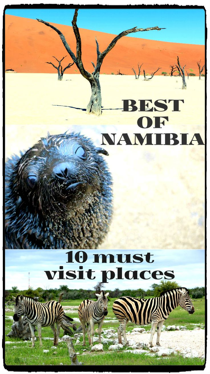 Top 10 must see places in Namibia