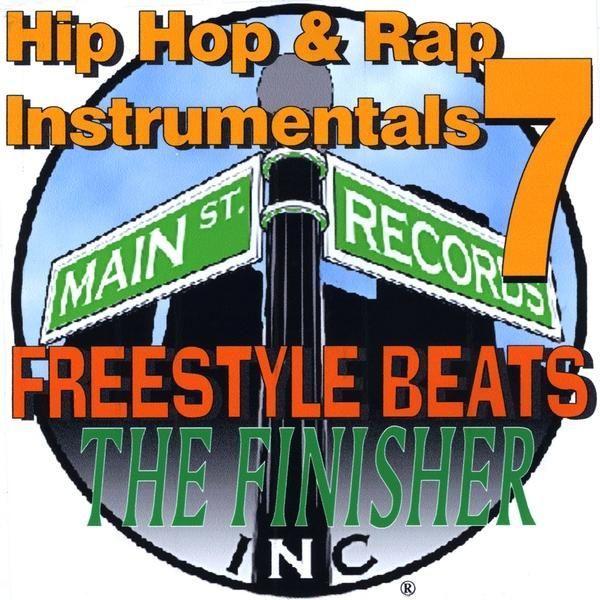Hip Hop & Rap Instrumentals 7 - Hip Hop & Rap Instrumentals 7