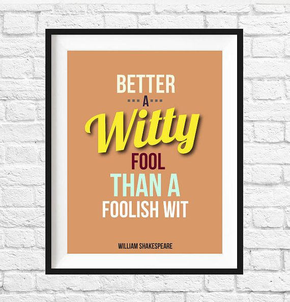 Hey, I found this really awesome Etsy listing at https://www.etsy.com/listing/200864727/william-shakespeare-quote-printable