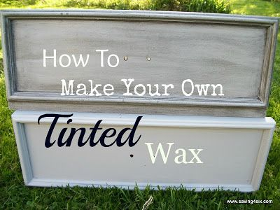 DIY:  How to Make Tinted Wax - easy way to tint your wax to suit your project - via Saving4six.com