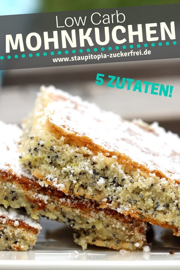 Low Carb Mohnkuchen Rezept Zuckerfreier Kuchen Kuchen Rezepte Einfach Und Low Carb Kuchen Rezepte