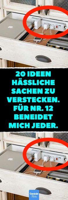 20 Ideen hässliche Sachen zu verstecken. Für Nr. 12 beneidet mich jeder. 20 Tricks, um unschöne Dinge im Haus zu verbergen. #Kaschieren #Ordnung #L…