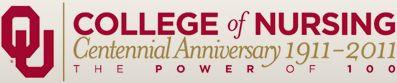 The University of Oklahoma College of Nursing | Centennial Anniversary 1911-2011 | The Power of 100
