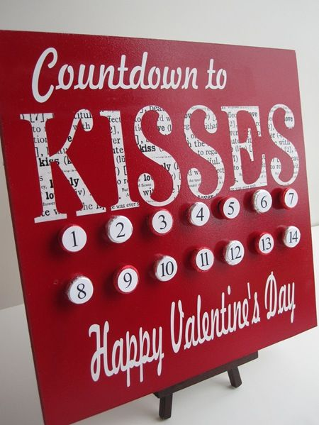 Sweet chocolate kiss Valentine's Day countdown..would look so cute in the kitchen :)
