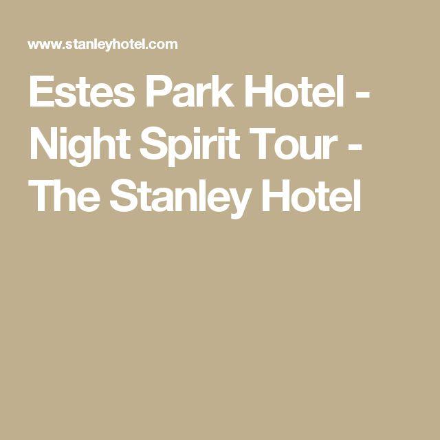 Estes Park Hotel - Night Spirit Tour - The Stanley Hotel