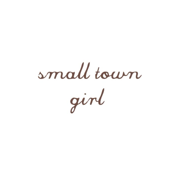 best small town quotes ideas laura ashley nail  actually grew up in the country outside the small town of springville alabama but