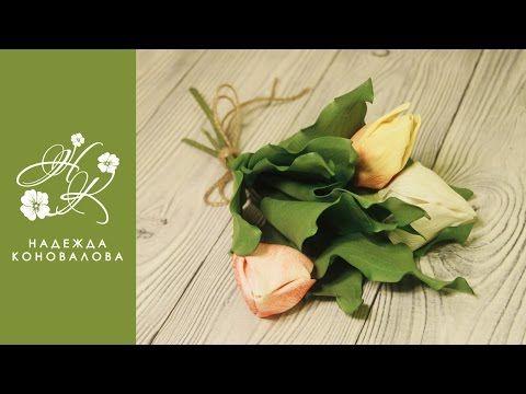 Видео мастер-класс: как сделать тюльпаны из фоамирана - Ярмарка Мастеров - ручная работа, handmade