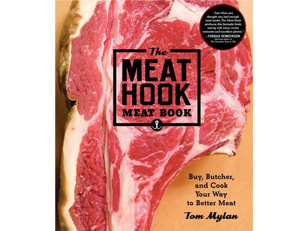A little weekend reading perhaps? The Meat Hook Meat Book — Off the Shelf from #FNDish: Cook, Better Meat, Hooks, Buy, Butcher, Tom Mylan