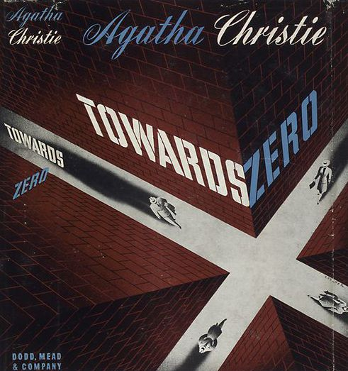 Towards Zero, Agatha Christie - this one is great!  Very powerful characters.