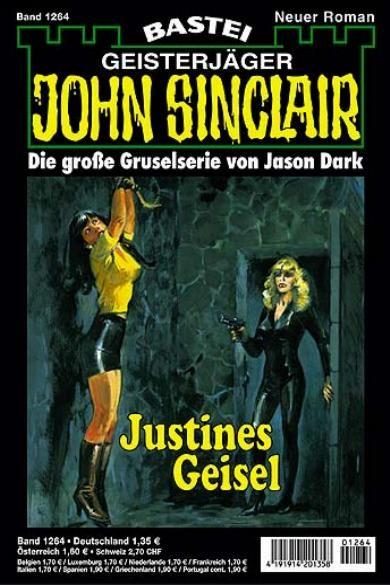 John Sinclair Nr. 1264: Justines Geisel