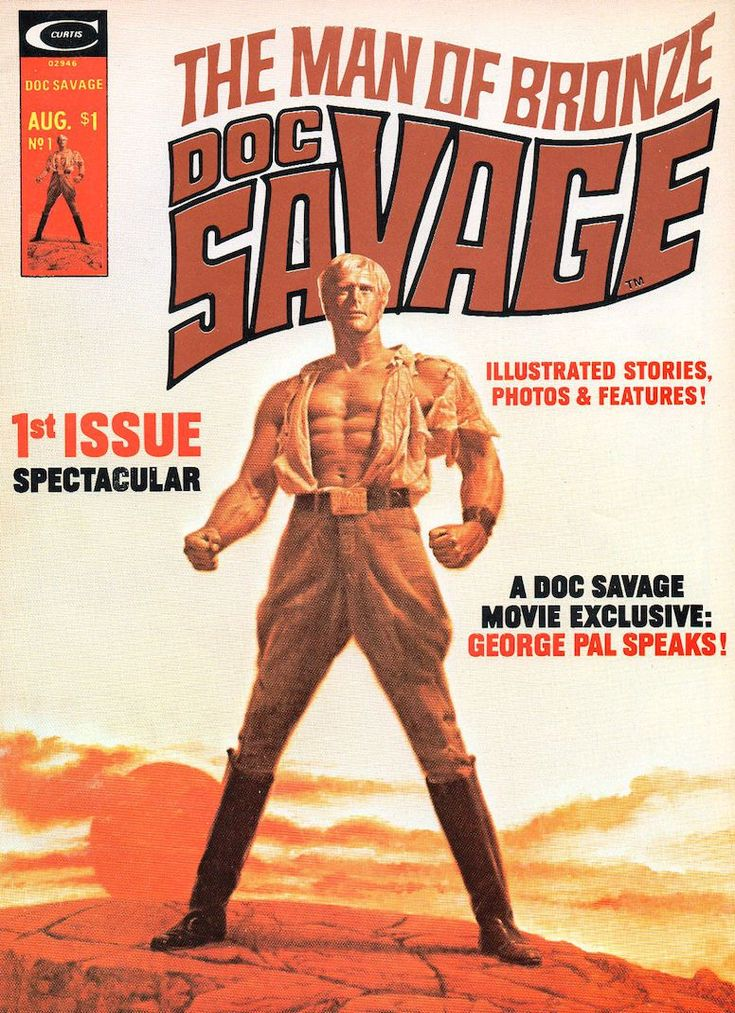 Who is Doc Savage?—everything you wanted to know about the Man of Bronze but were (are) afraid to ask.