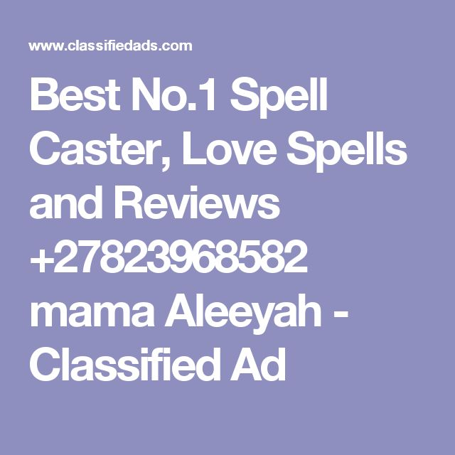 Best No.1 Spell Caster, Love Spells and Reviews +27823968582 mama Aleeyah - Classified Ad