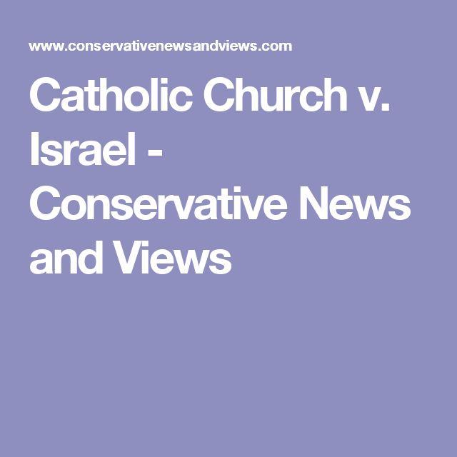 Catholic Church v. Israel - Conservative News and Views