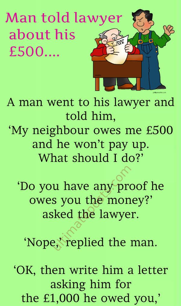 Man Told Lawyer About His 500 In 2020 Clean Funny Jokes Funny Stories Irish Funny