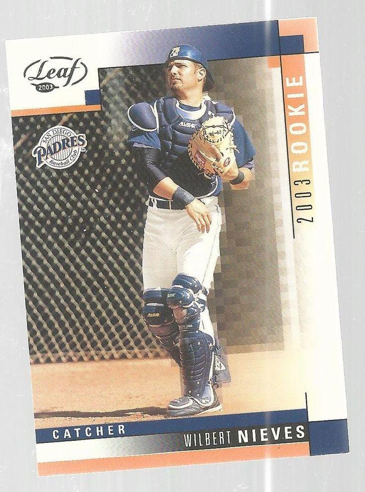 Wilbert Nieves San Diego Padres Rookie 2003 Leaf #315 Baseball Card #Leaf #SanDiegoPadres