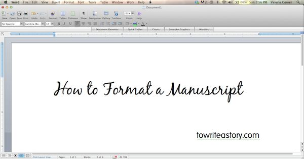 How to Format a Manuscript - To Write a Story. . .