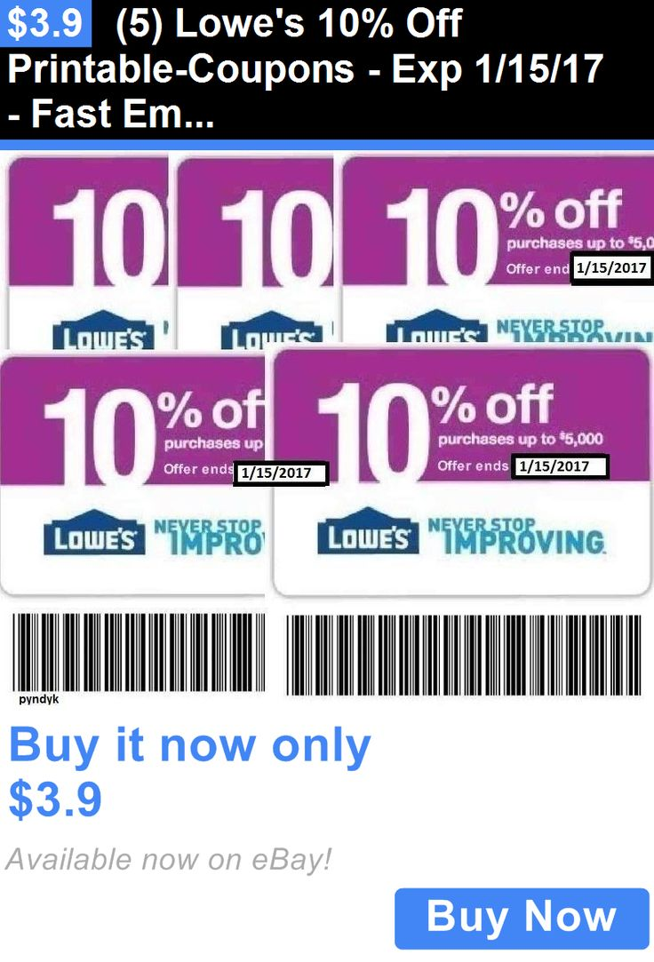 Coupons: (5) Lowes 10% Off Printable-Coupons - Exp 1/15/17 - Fast Email Newest January BUY IT NOW ONLY: $3.9