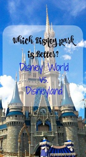 Which Disney Park is Better?- Becoming a Traveling Family
