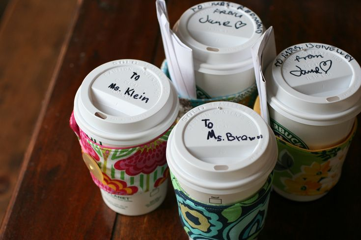 I made the cup cozies for teachers, now I know how to give them!: Cute Teacher Gifts, Gift Ideas, Teacher Classmate Gifts, Teacher Appreciation Gifts, Gifts Sweet Ideas, Teacher Neighbor Gifts, Christmas Gift