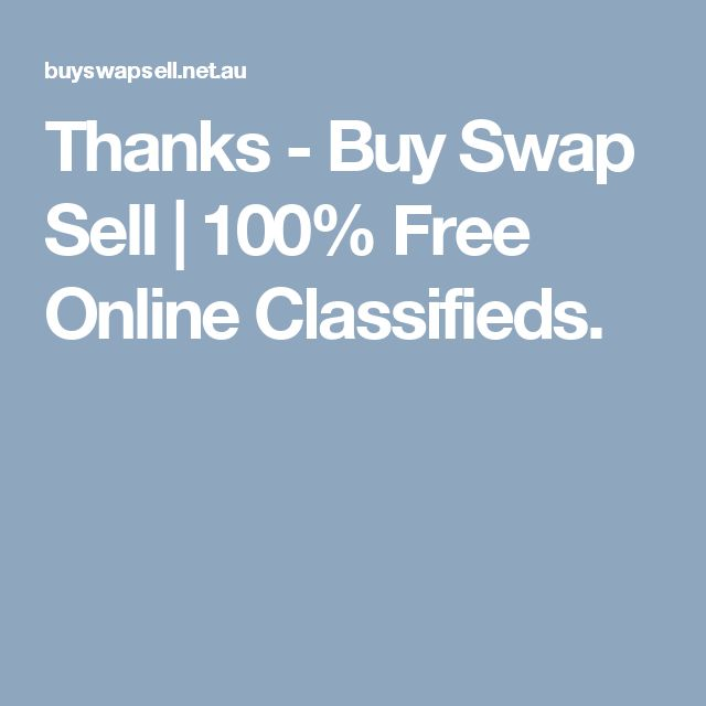Thanks - Buy Swap Sell | 100% Free Online Classifieds.