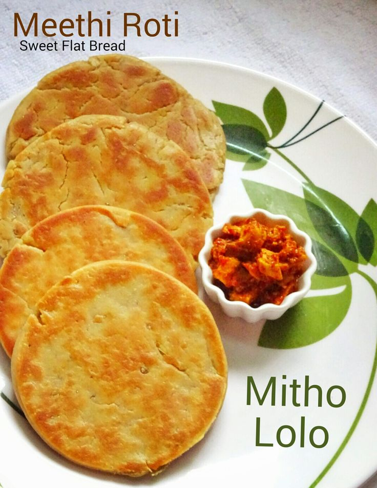 54 best mittho images on pinterest indian sweets indian food authentic sindhi recipe mitho lolo meethi roti sweet flat bread sharing step by forumfinder Gallery