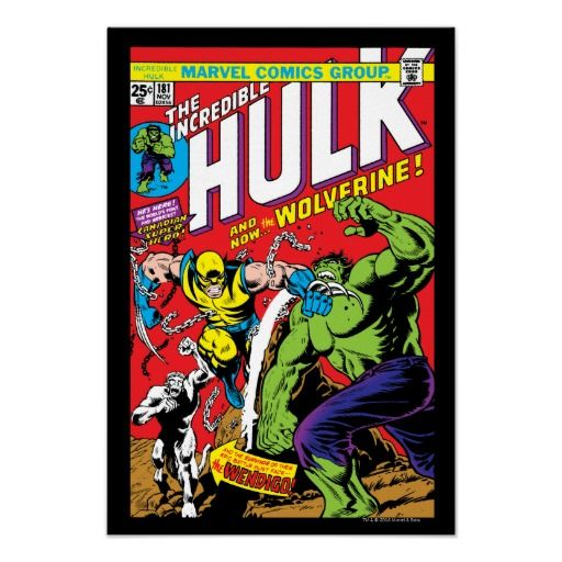 The Incredible Hulk #181 - Featuring Wolverine Poster from http://www.zazzle.com/the_incredible_hulk_181_featuring_wolverine_poster-228530007039080464?rf=238505586582342524