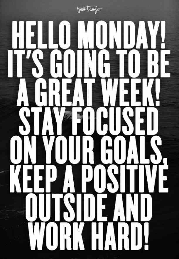 25 Inspirational Quotes & Motivational Memes To Pick You Up When You Have A  Bad Case Of The Mondays | Monday inspirational quotes, Motivational memes, Monday  motivation quotes