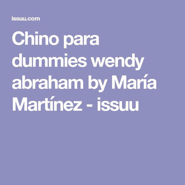 Chino para dummies wendy abraham by María Martínez - issuu