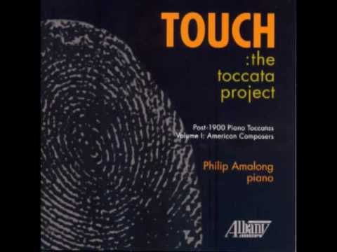 GEORGE ANTHEIL: Toccatas for Piano 1 and 2 - Philip Amalong