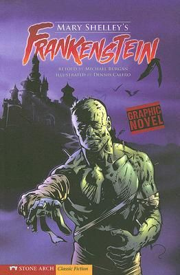 Graphic novel treatment of Mary Shelley's classic novel of a scientist who brings a monster to life.