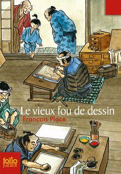 Le vieux fou de dessin - Folio Junior - Livres pour enfants - Gallimard Jeunesse