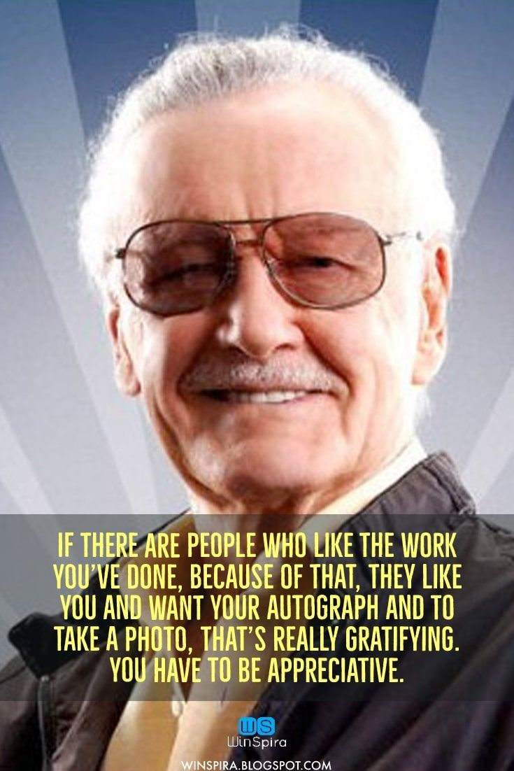 Stan Lee S Most Famous Quotes R I P Winspira Stanleequotes Stanleequotesmarvel Stanleequoteswor Positive Quotes Stan Lee Quotes Best Motivational Quotes
