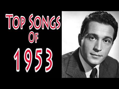 Top Songs of 1953 - YouTube