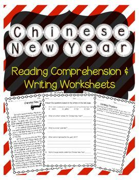 This is a free reading comprehension passage about Chinese NewYear. It includes a short background about Chinese New Year and how Chinese New Year is celebrated. The passage is accompanied by a Chinese New Year comprehension worksheet (multiple choice and short answer) and a Chinese New Year writing prompt.