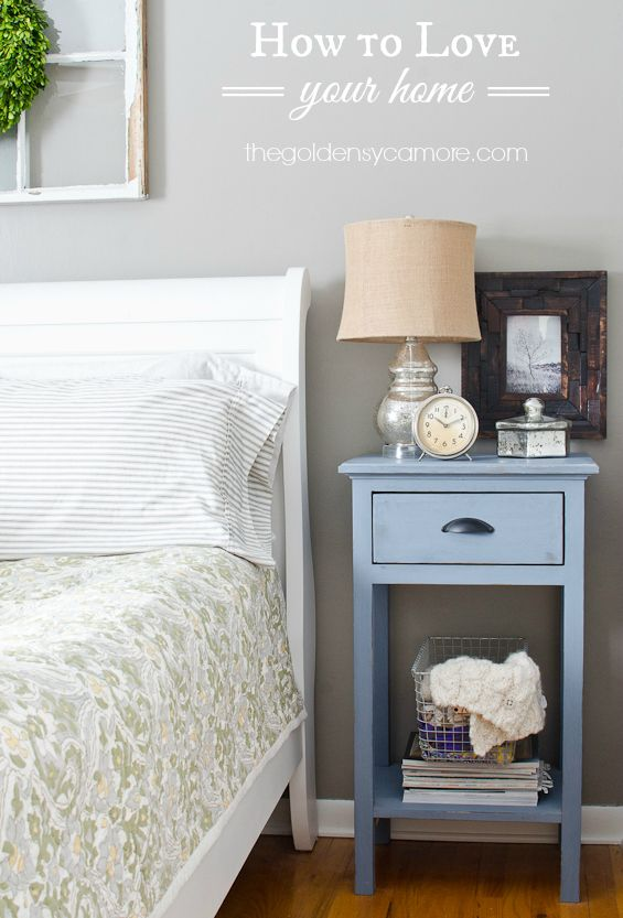 How to Love your Home - LOVE THIS!