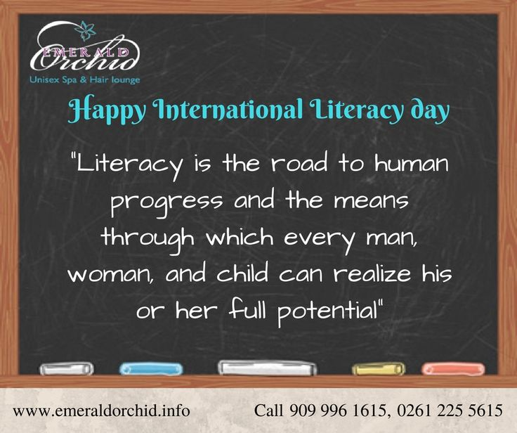"""""""Literacy is the road to human progress and means through which every man, woman, and child can realize his or her full potential"""" Happy #InternationalLiteracyDay #EmeraldOrchid #Spa #salon #Surat"""
