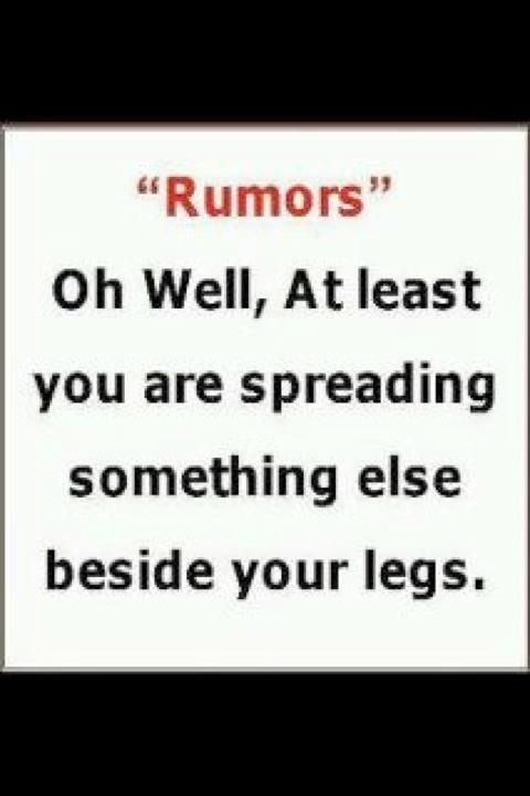 Quotes About Rumors Rumors Quotes A...