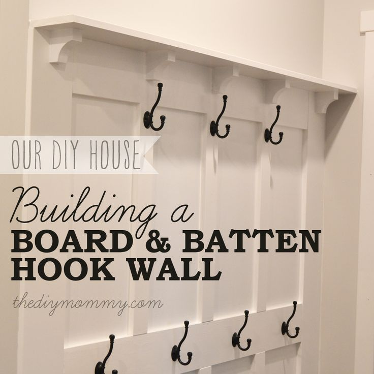 Build a Board & Batten DIY Hook Wall. Complete tutorial with photos and materials list!