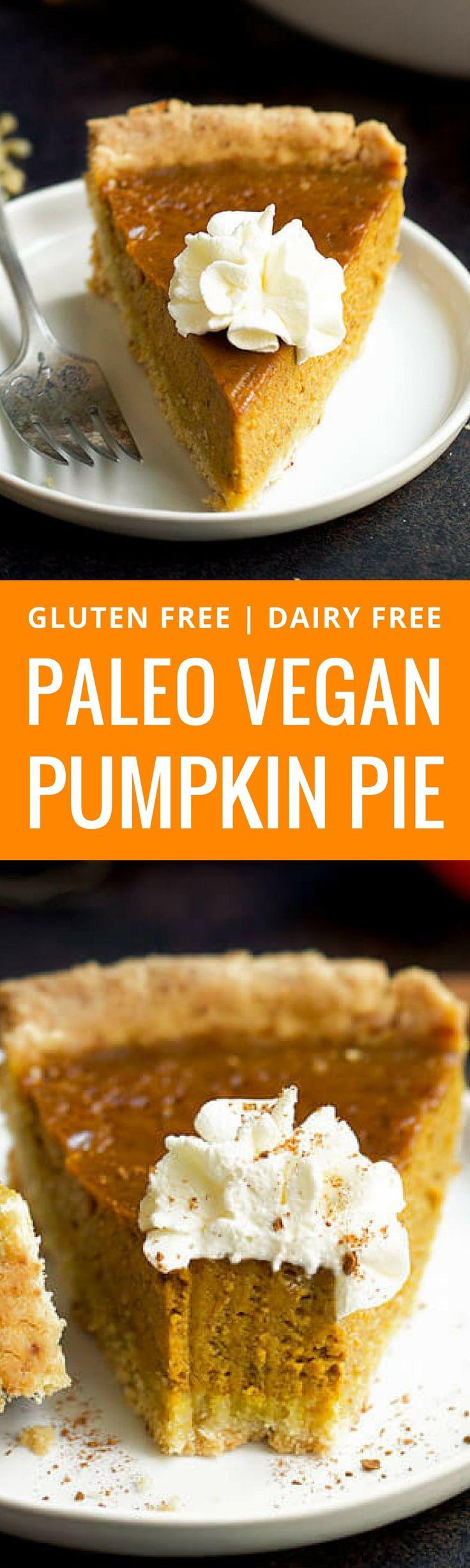 A Gluten Free Vegan Pumpkin Pie recipe with an inc…