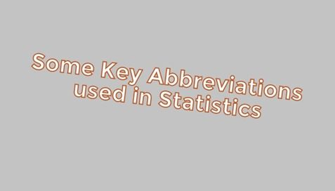 Some Key Abbreviations used in Statistics  FNR - False Negative Ratio FPR - False Positive Ratio iff - if an only if i.i.d. - independent and identically distributed IRQ - inter-quartile range pdf - probability density function LSE - Least Square Error ML - Maximum Likelihood MSE - Mean Square Error PDF  probability distribution function RMS - Root Mean Square Error r.v. - Random variable ROC - Receiver Operating Characteristic SSB - Between-group Sum of Squares SSE - Error Sum of Squares…