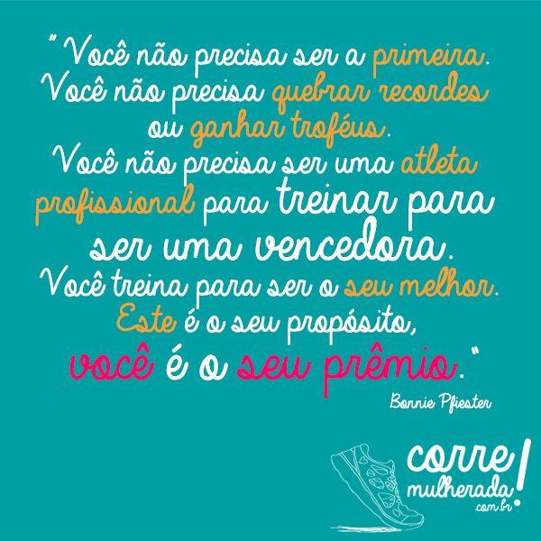 Frase perfeita para quem ama correr. #corremulherada #corrida #corre