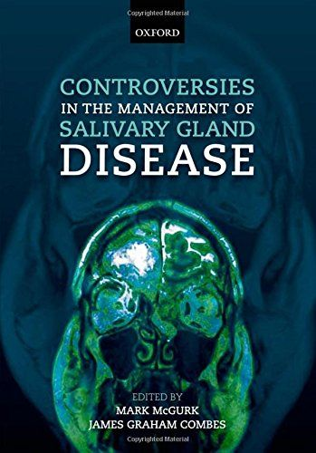 Controversies in the Management of Salivary Gland Disease 2nd Edition Pdf Download e-Book
