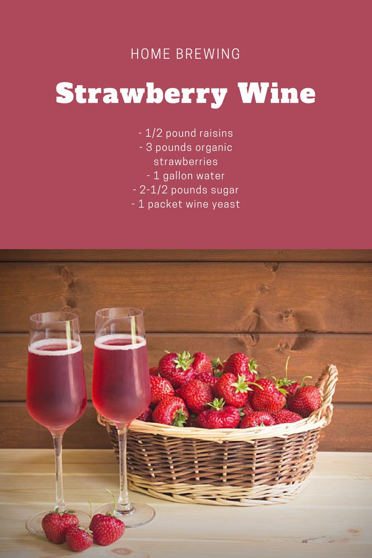 Make Sure Strawberries Are At Peak Ripeness To Ensure A Flavor Wine Strawberry Wine Organic Strawberry Wine Yeast