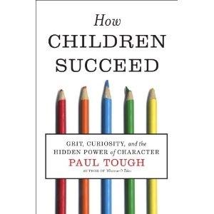 How Children Succeed: Grit, Curiosity, and the Hidden Power of Character: Worth Reading, Hidden Power, Curio, Grits, Books Worth, Paultough, Paul Tough, Character, Children Succeed